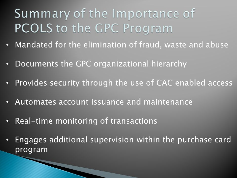 Summary of the Importance of PCOLS to the GPC Program