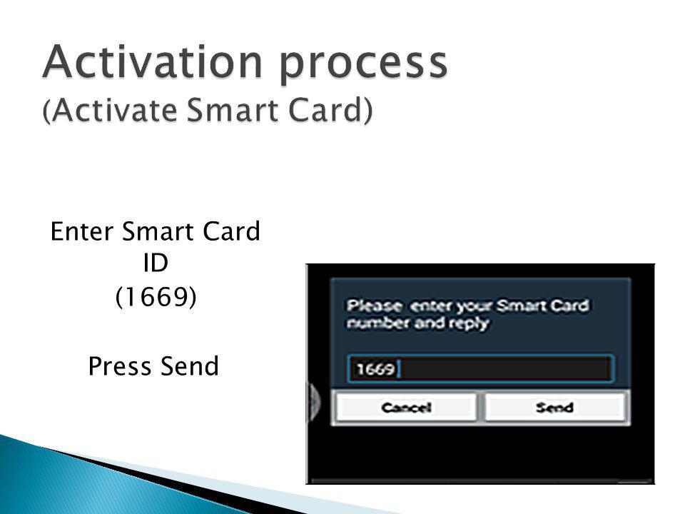 Activation process (Activate Smart Card)