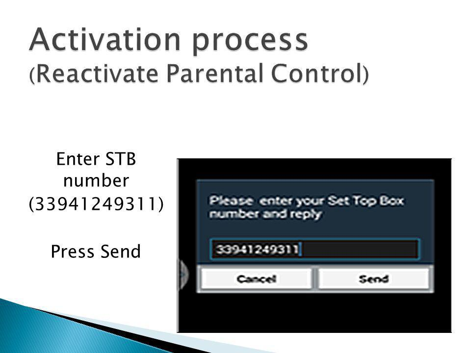 Activation process (Reactivate Parental Control)