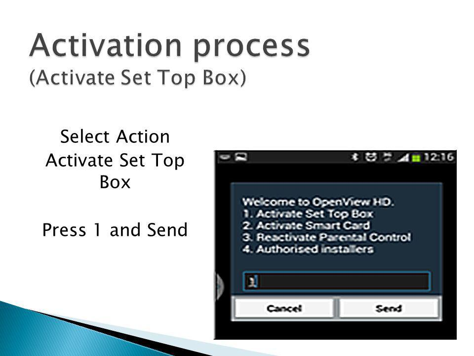 Activation process (Activate Set Top Box)