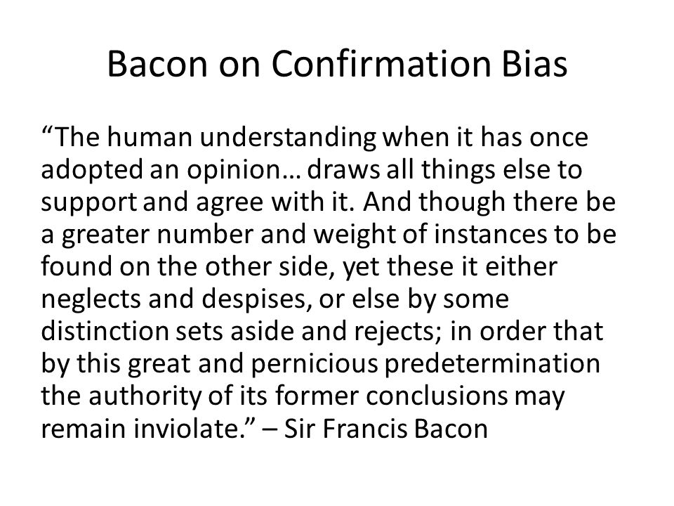 Bacon on Confirmation Bias