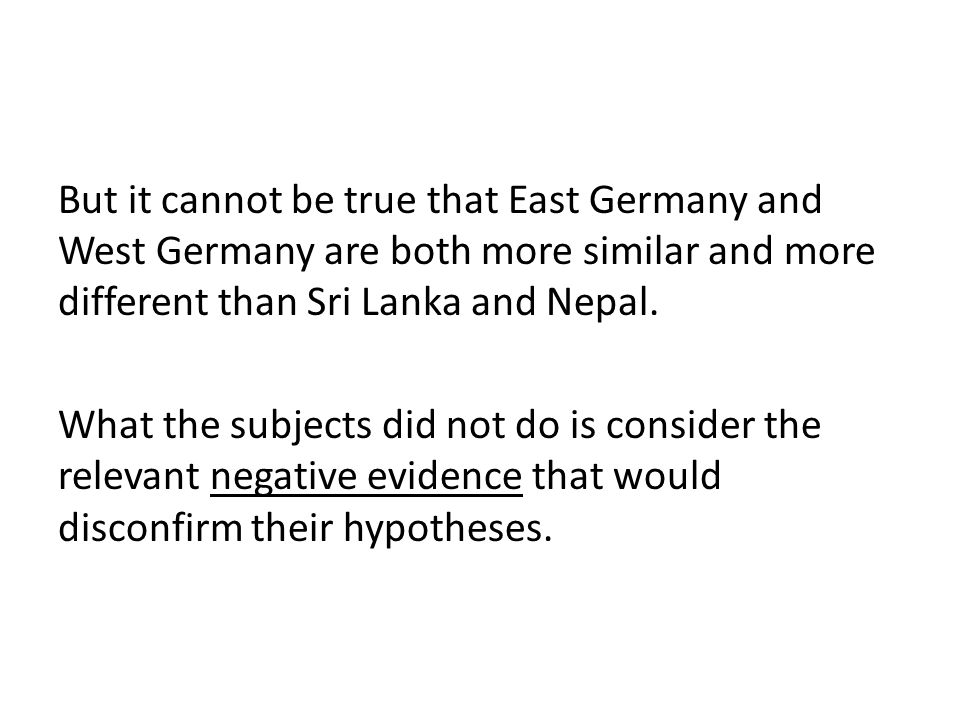 But it cannot be true that East Germany and West Germany are both more similar and more different than Sri Lanka and Nepal.
