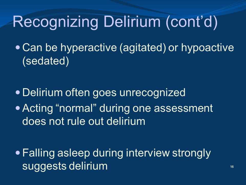 Recognizing Delirium (cont'd)