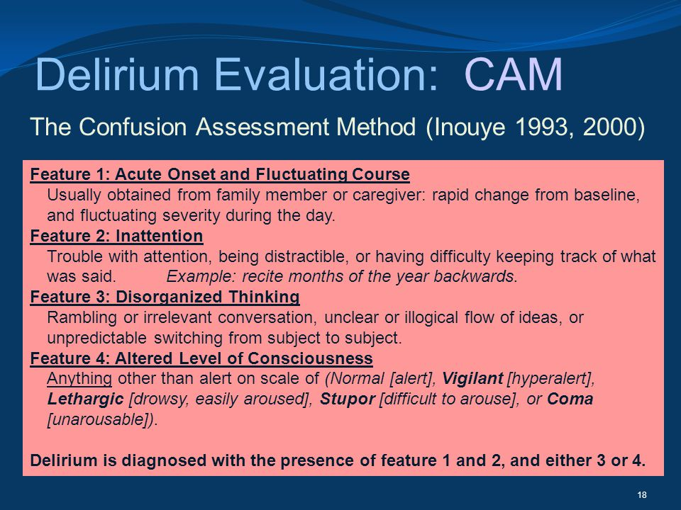 Delirium Evaluation: CAM