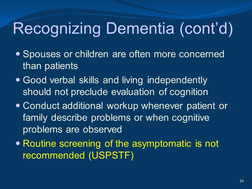 Recognizing Dementia (cont'd)