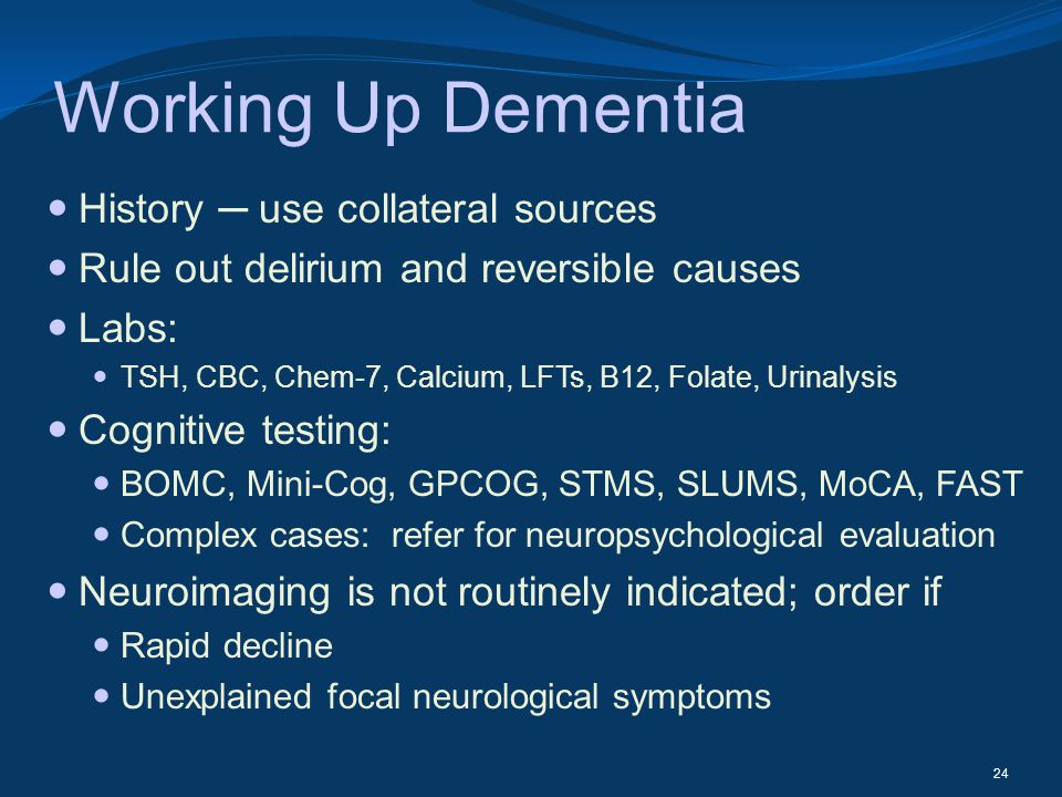 Working Up Dementia History ─ use collateral sources