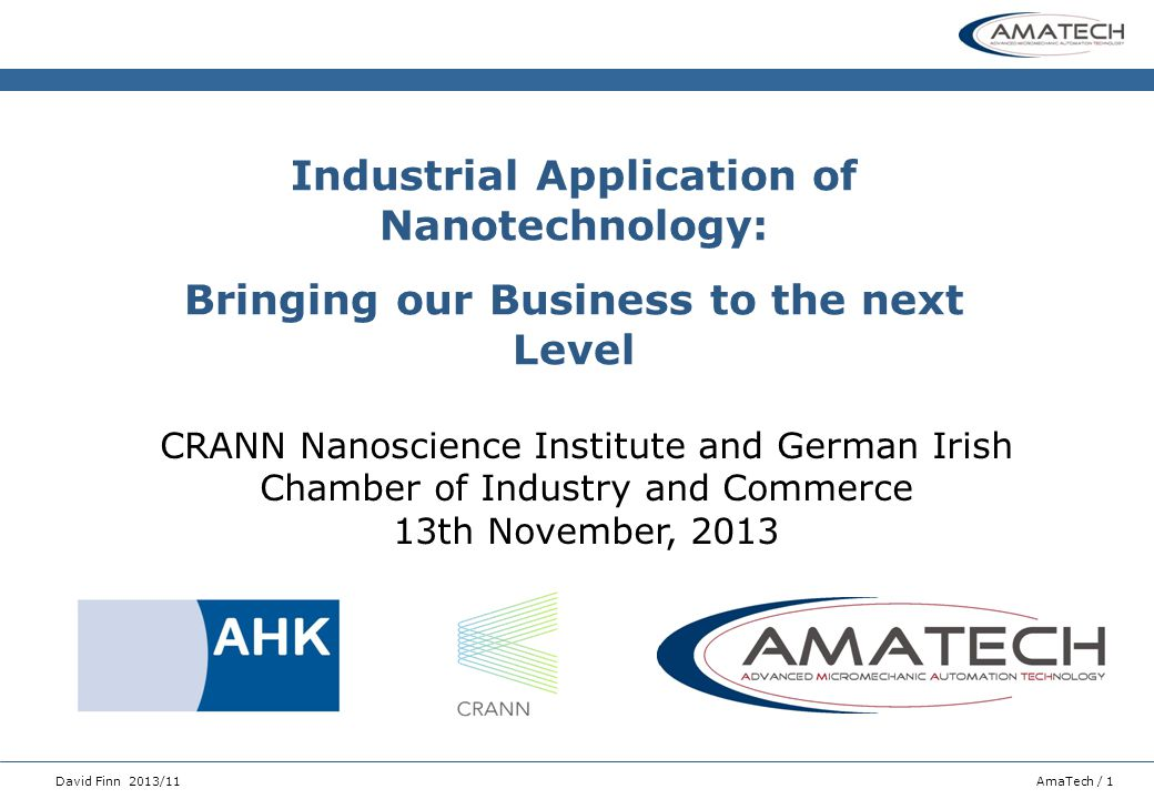 Industrial Application of Nanotechnology: