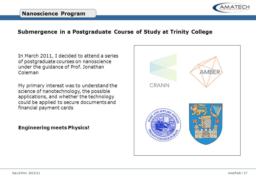 Submergence in a Postgraduate Course of Study at Trinity College