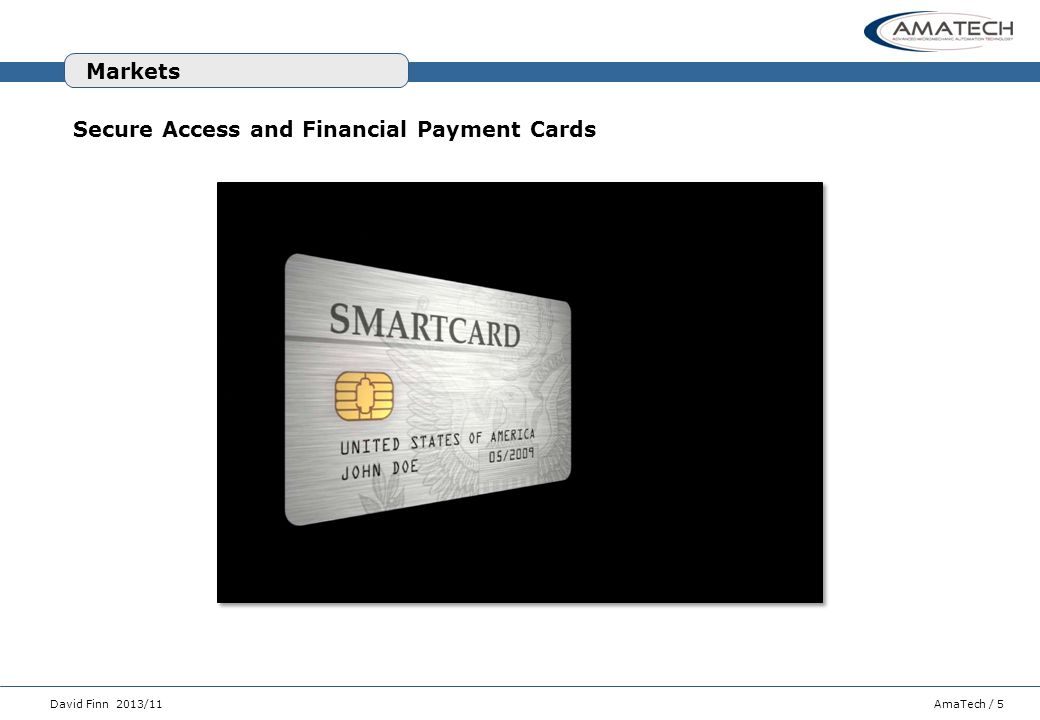 Markets Secure Access and Financial Payment Cards
