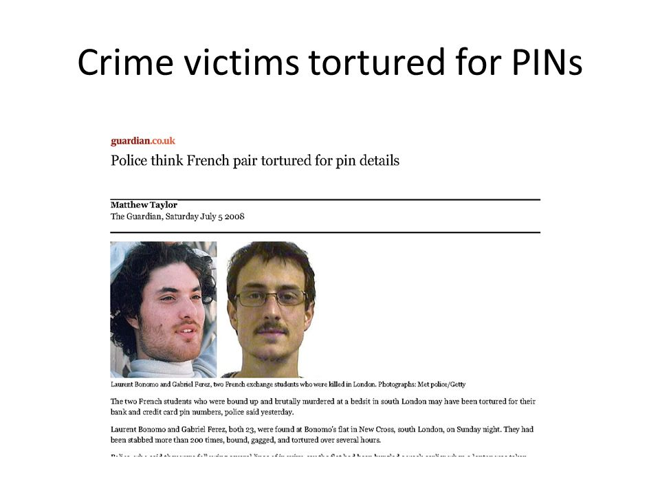 Crime victims tortured for PINs