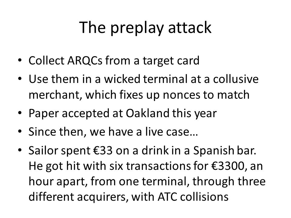 The preplay attack Collect ARQCs from a target card