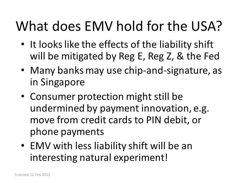 What does EMV hold for the USA