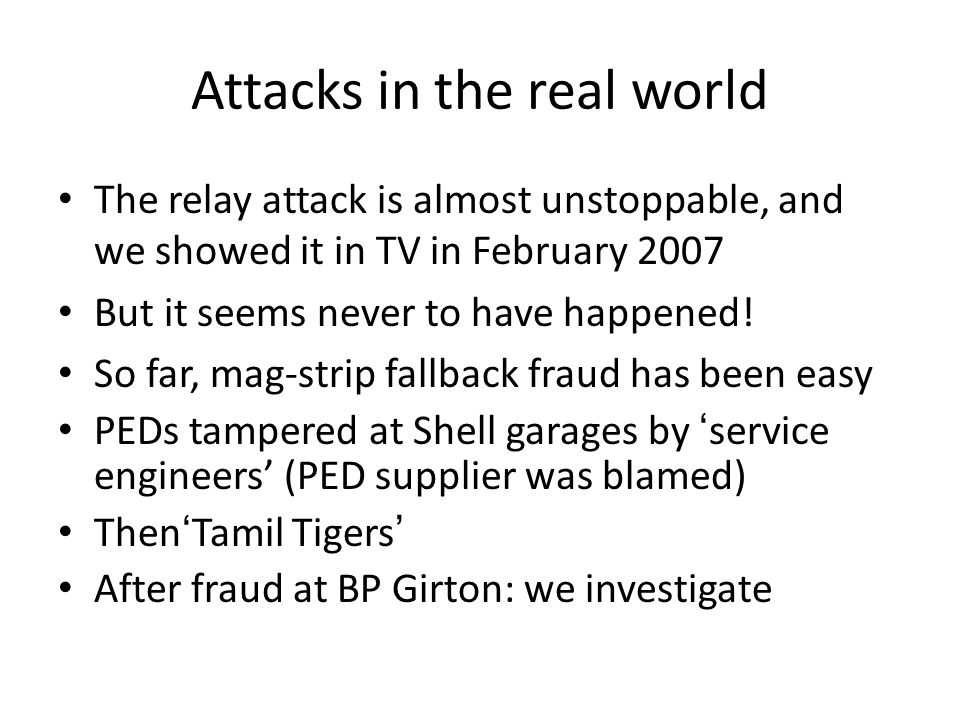 Attacks in the real world