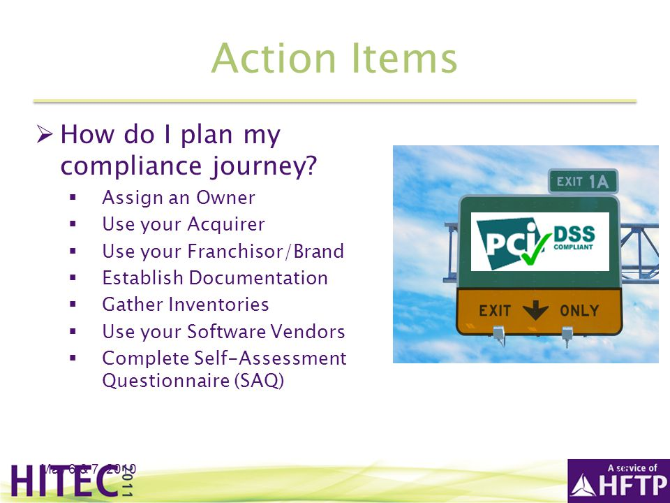 Action Items How do I plan my compliance journey Assign an Owner