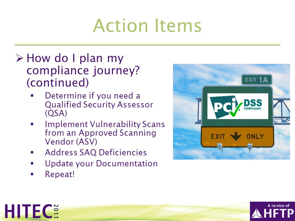 Action Items How do I plan my compliance journey (continued)