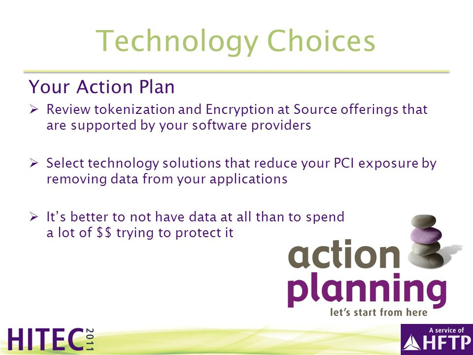 Technology Choices Your Action Plan