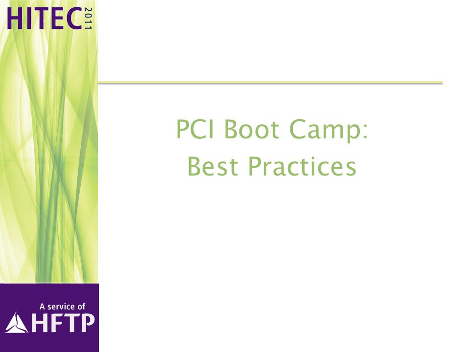 PCI Boot Camp: Best Practices