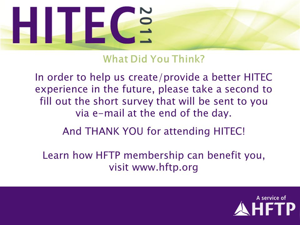 In order to help us create/provide a better HITEC