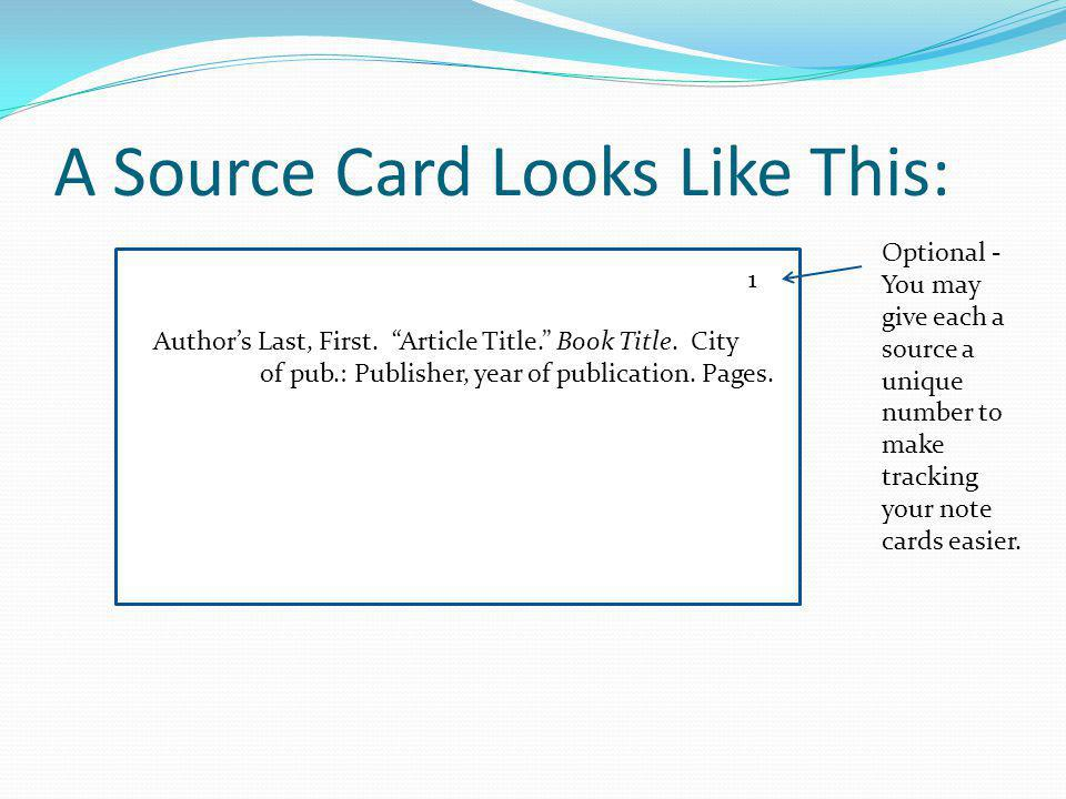 A Source Card Looks Like This: