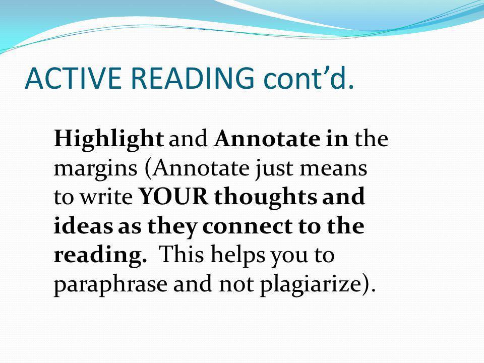 ACTIVE READING cont'd.