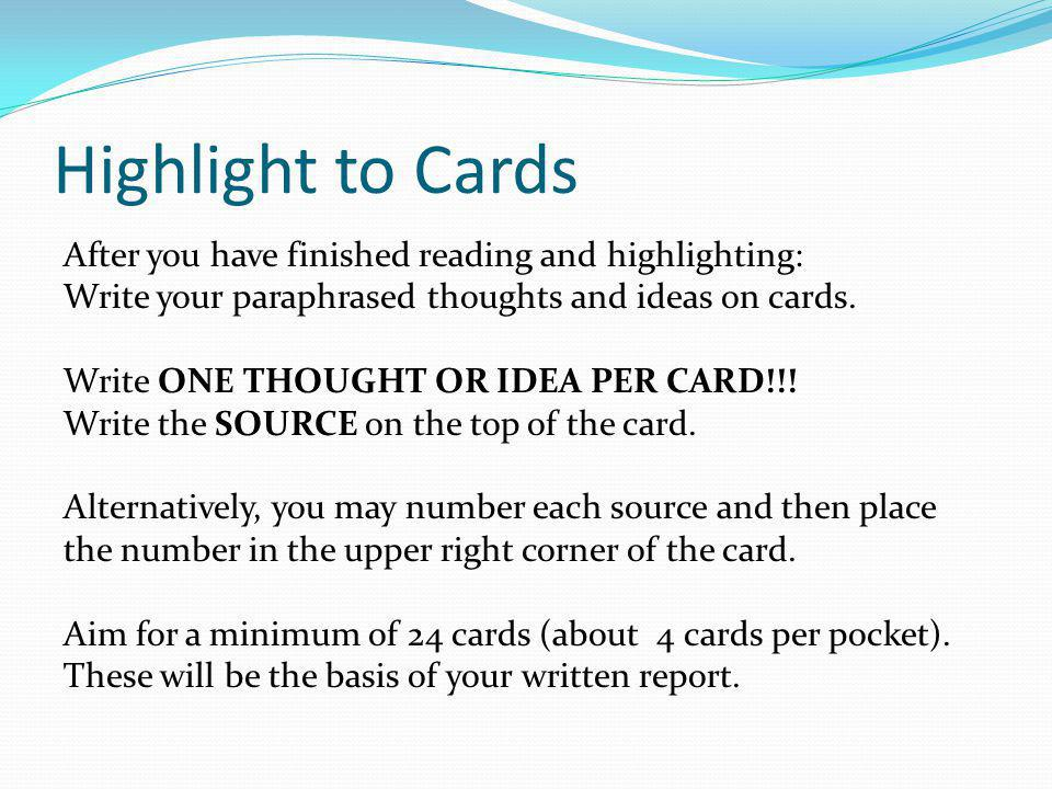 Highlight to Cards After you have finished reading and highlighting:
