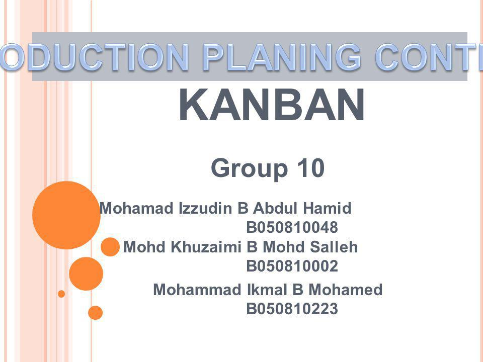 PRODUCTION PLANING CONTROL Mohammad Ikmal B Mohamed B050810223