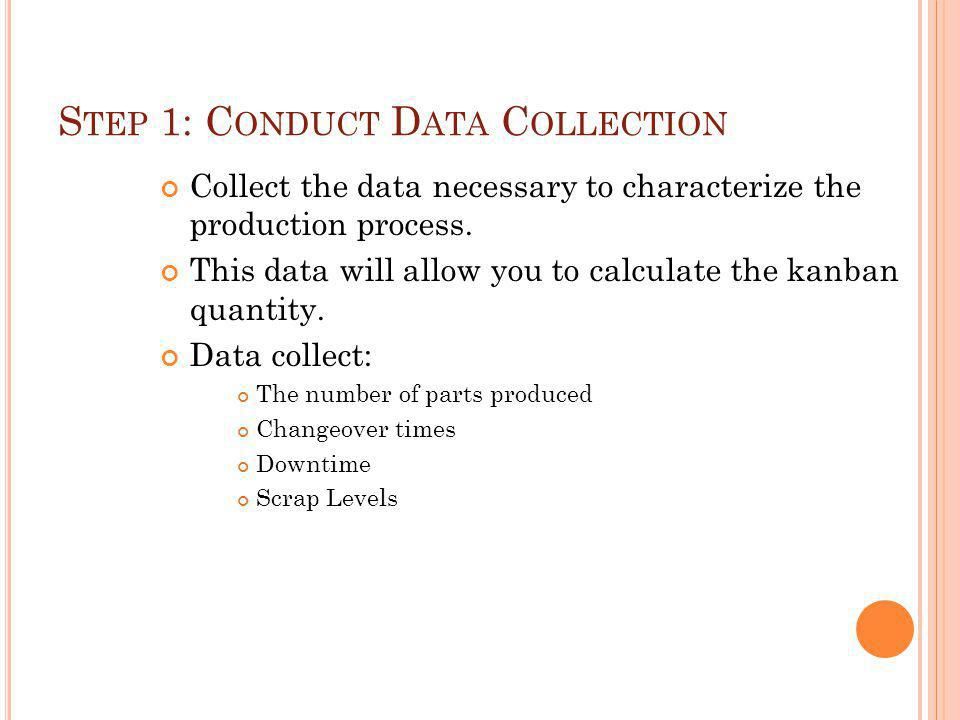 Step 1: Conduct Data Collection