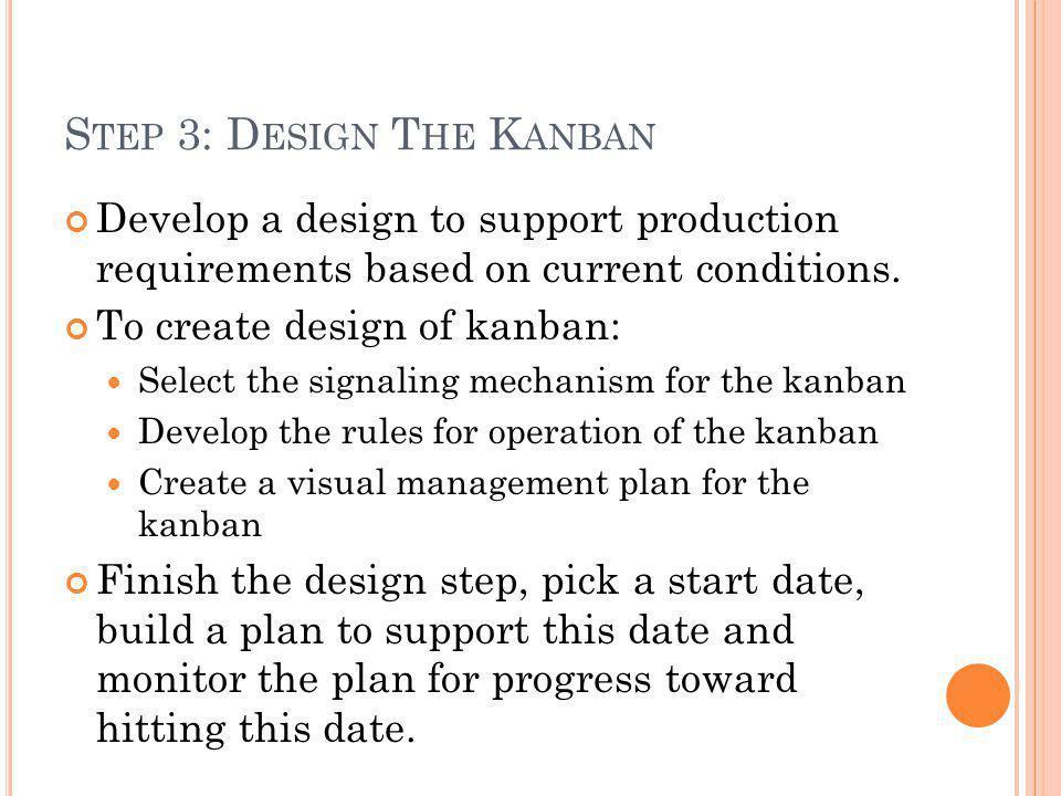 Step 3: Design The Kanban