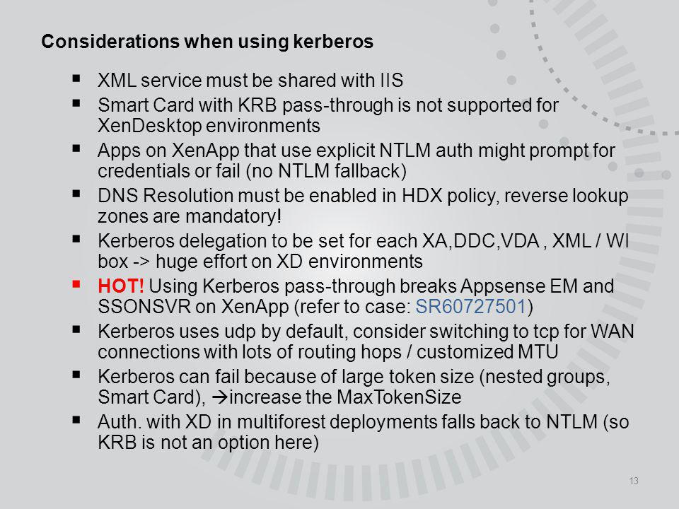 Considerations when using kerberos