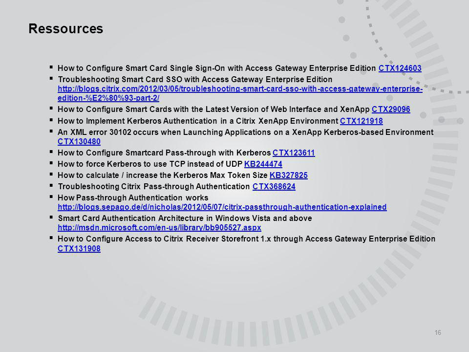 Ressources How to Configure Smart Card Single Sign-On with Access Gateway Enterprise Edition CTX124603.