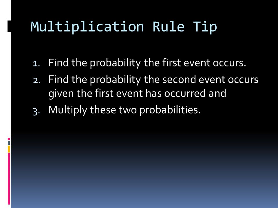 Multiplication Rule Tip