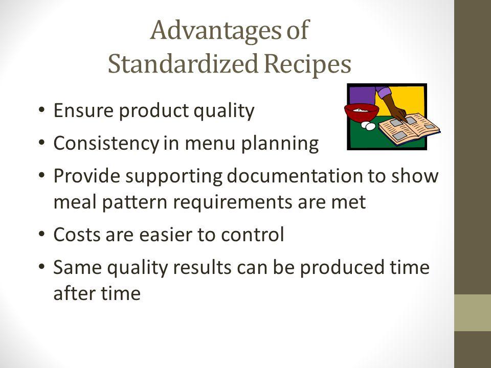 Advantages of Standardized Recipes