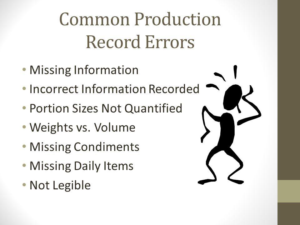 Common Production Record Errors