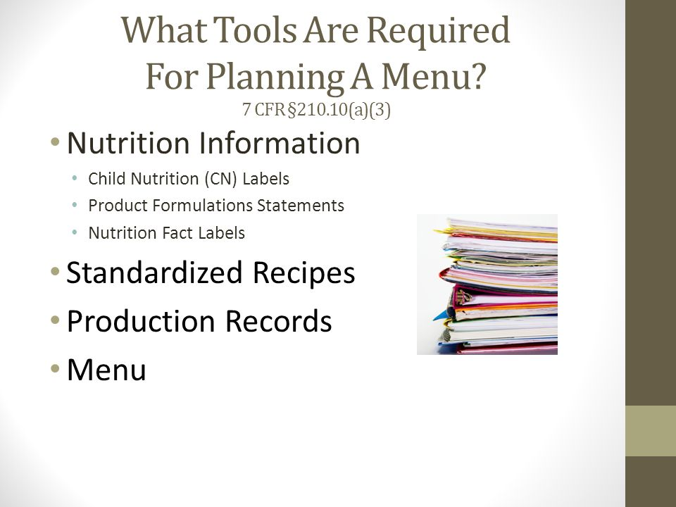 What Tools Are Required For Planning A Menu 7 CFR §210.10(a)(3)