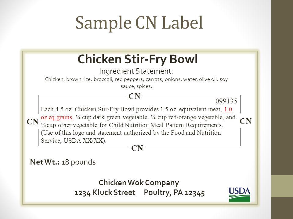 Sample CN Label Chicken Stir-Fry Bowl Ingredient Statement: CN