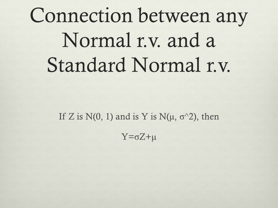 Connection between any Normal r.v. and a Standard Normal r.v.