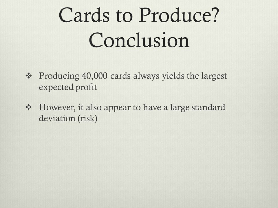 Cards to Produce Conclusion