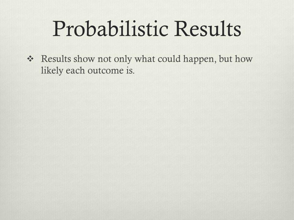Probabilistic Results