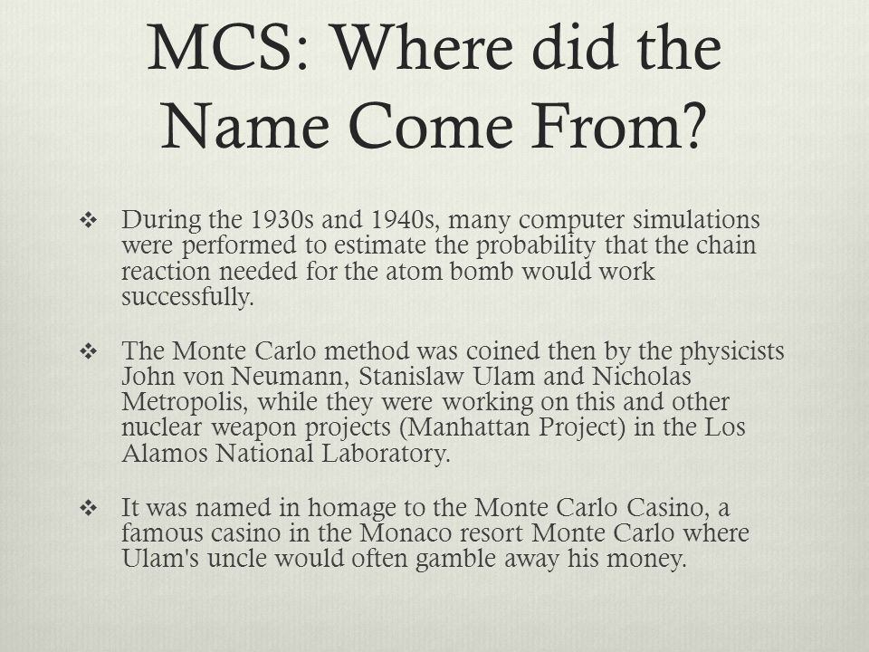 MCS: Where did the Name Come From