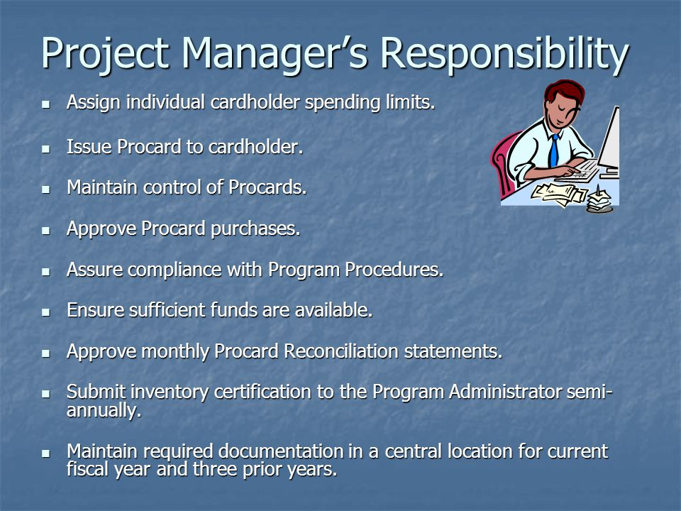 Project Manager's Responsibility
