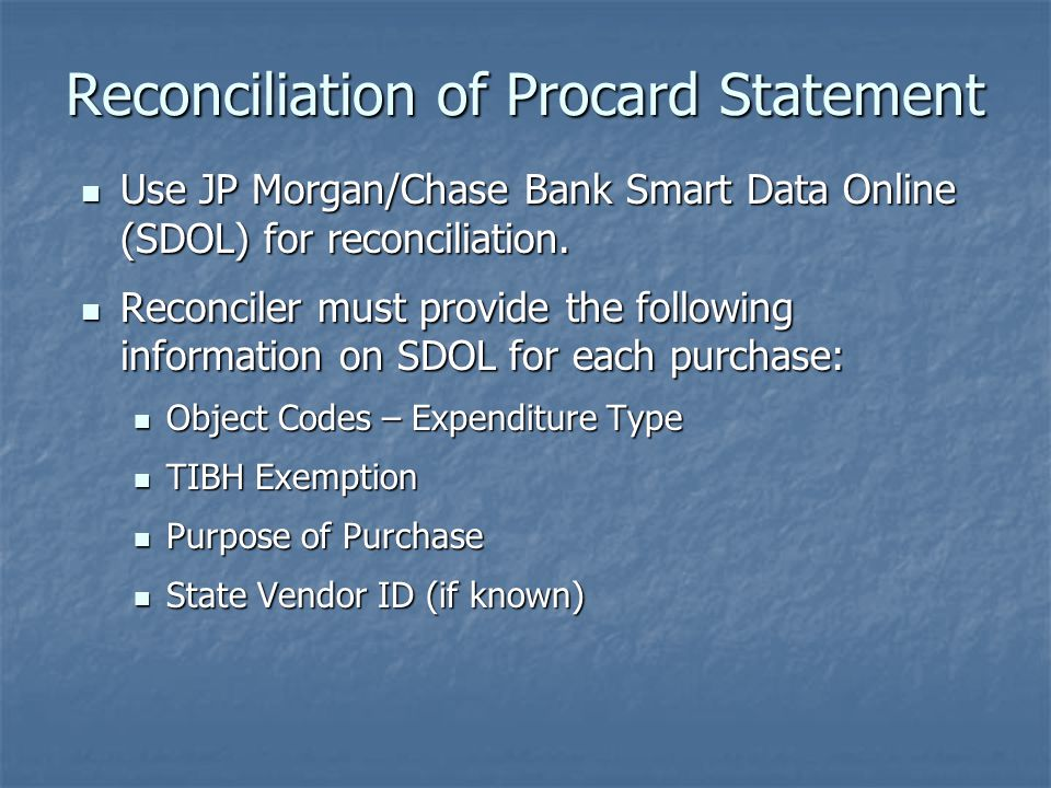 Reconciliation of Procard Statement