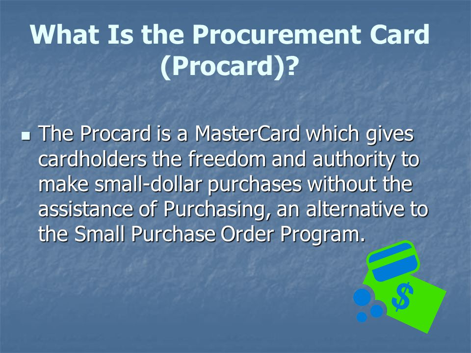 What Is the Procurement Card (Procard)