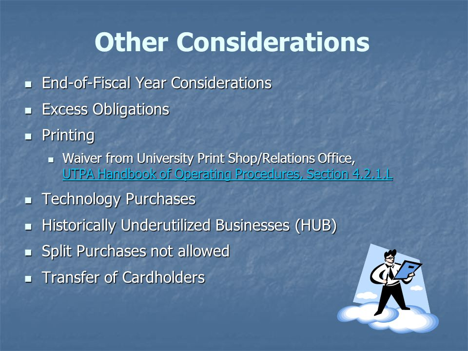 Other Considerations End-of-Fiscal Year Considerations