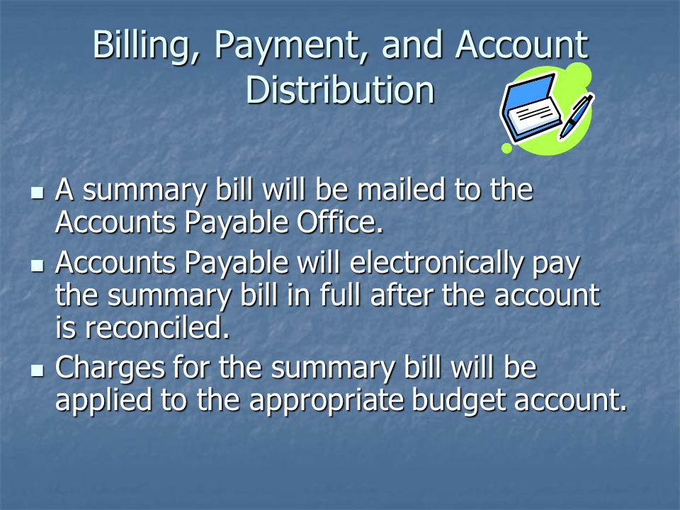 Billing, Payment, and Account Distribution