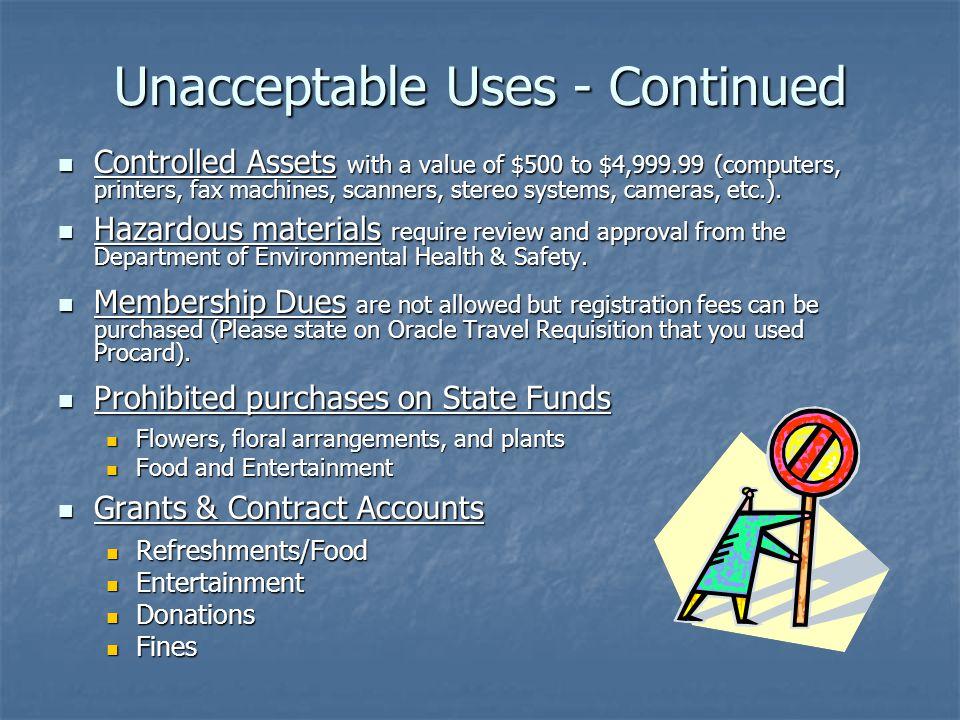 Unacceptable Uses - Continued