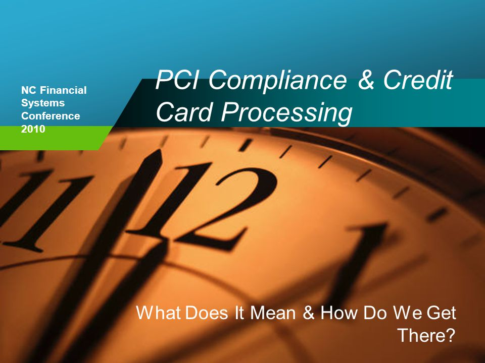 PCI Compliance & Credit Card Processing