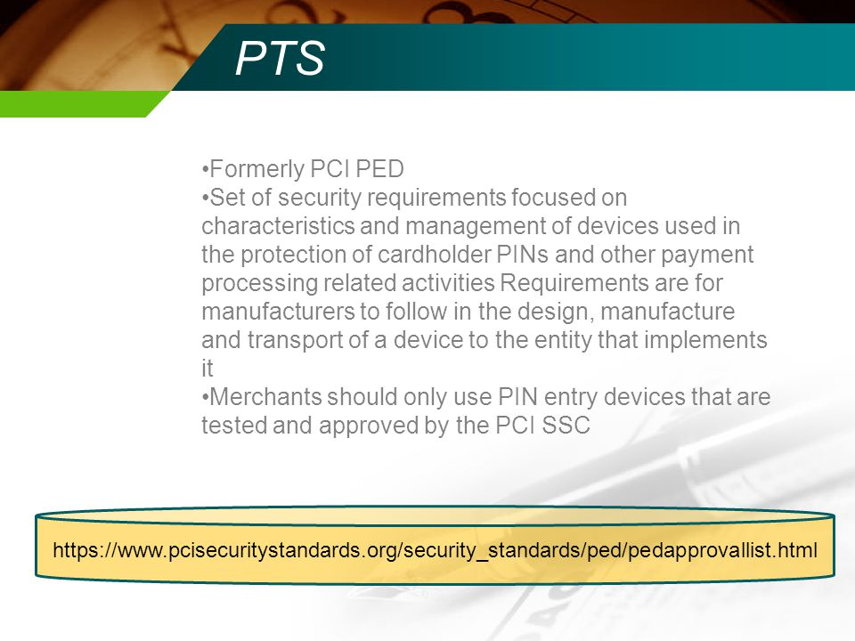 PTS Formerly PCI PED.