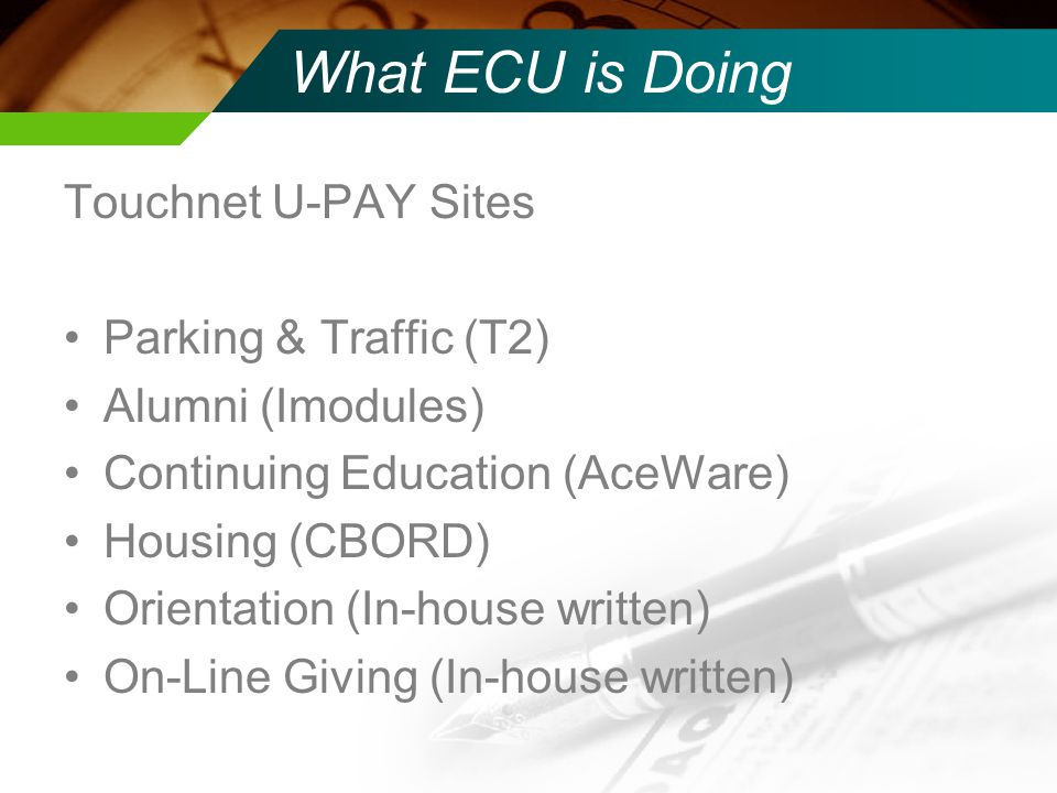What ECU is Doing Touchnet U-PAY Sites Parking & Traffic (T2)