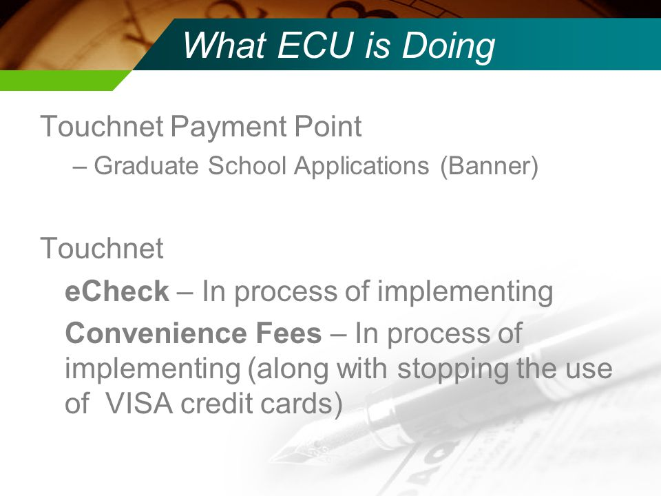 What ECU is Doing Touchnet Payment Point Touchnet