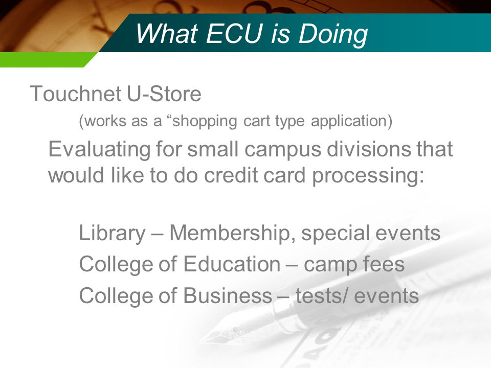 What ECU is Doing Touchnet U-Store